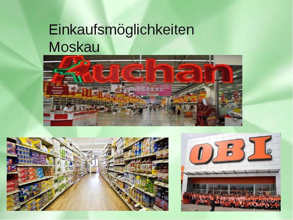 Einkaufsmöglichkeiten Moskau