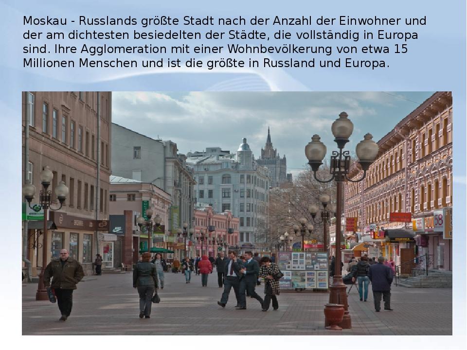 Moskau - Russlands größte Stadt nach der Anzahl der Einwohner und der am dich...