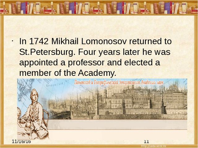 In 1742 Mikhail Lomonosov returned to St.Petersburg. Four years later he was...