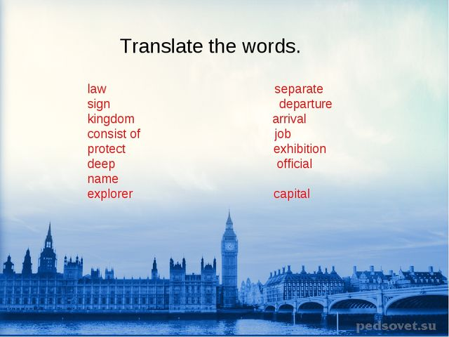 Translate the words. law separate sign departure kingdom arrival consist of j...