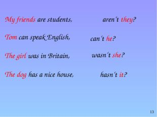My friends are students, Tom can speak English, The girl was in Britain, The