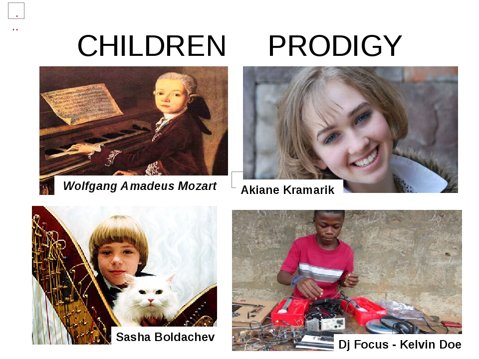 CHILDREN PRODIGY Sasha Boldachev Dj Focus - Kelvin Doe Akiane Kramarik Wolfga...