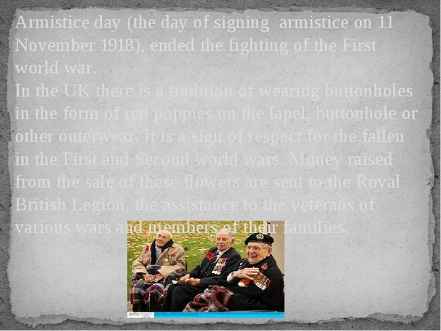Armistice day (the day of signing armistice on 11 November 1918), ended the f...