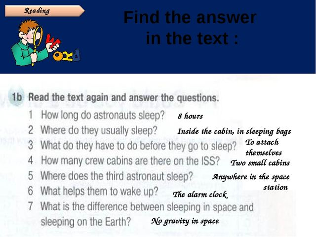 c a b i Find the answer in the text : n 8 hours Inside the cabin, in sleeping...