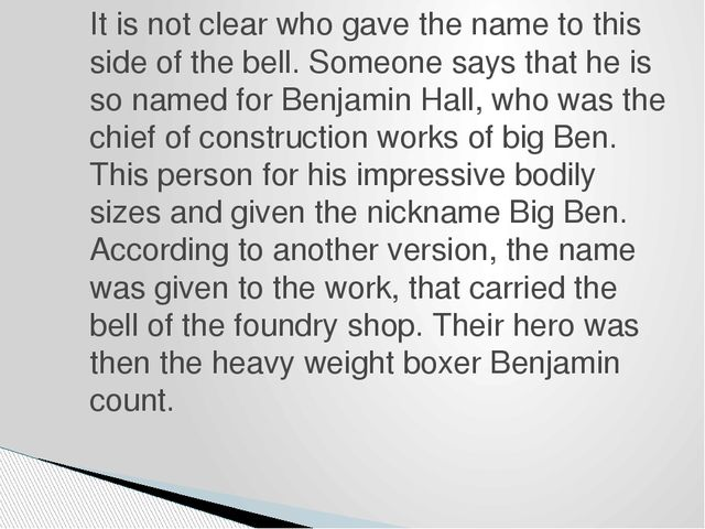 It is not clear who gave the name to this side of the bell. Someone says that...