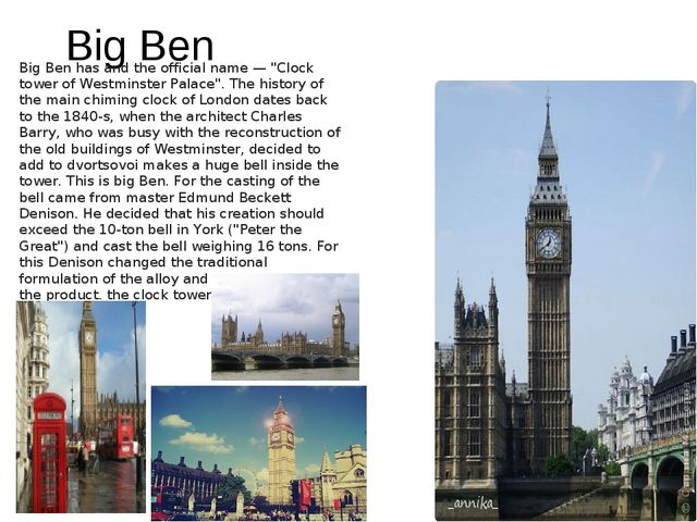 """Big Ben Big Ben has and the official name — """"Clock tower of Westminster Palac..."""
