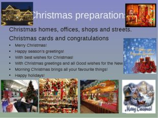 Christmas preparations Christmas homes, offices, shops and streets. Christmas