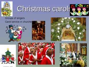 Christmas carols Groups of singers Carol service in churches
