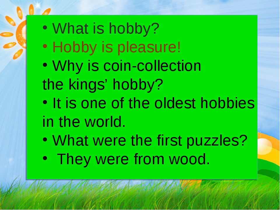 What is hobby? Hobby is pleasure! Why is coin-collection the kings' hobby? I...