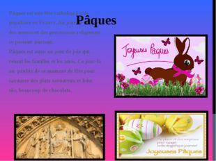 Pâques est une fête catholique très populaire en France. Au jour de Pâques d