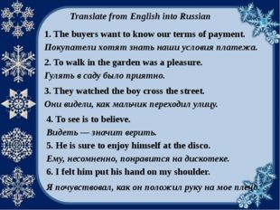 Translate from English into Russian 1. The buyers want to know our terms of p