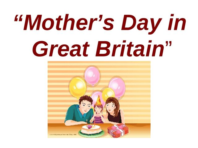 """""""Mother's Day in Great Britain"""""""