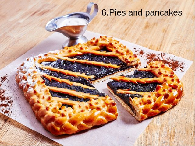 6.Pies and pancakes