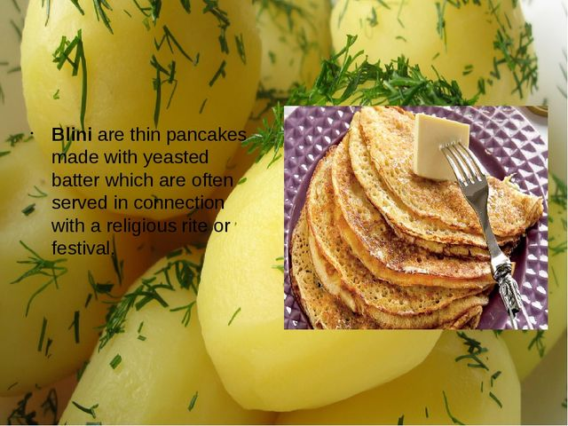 Blini are thin pancakes made with yeasted batter which are often served in co...