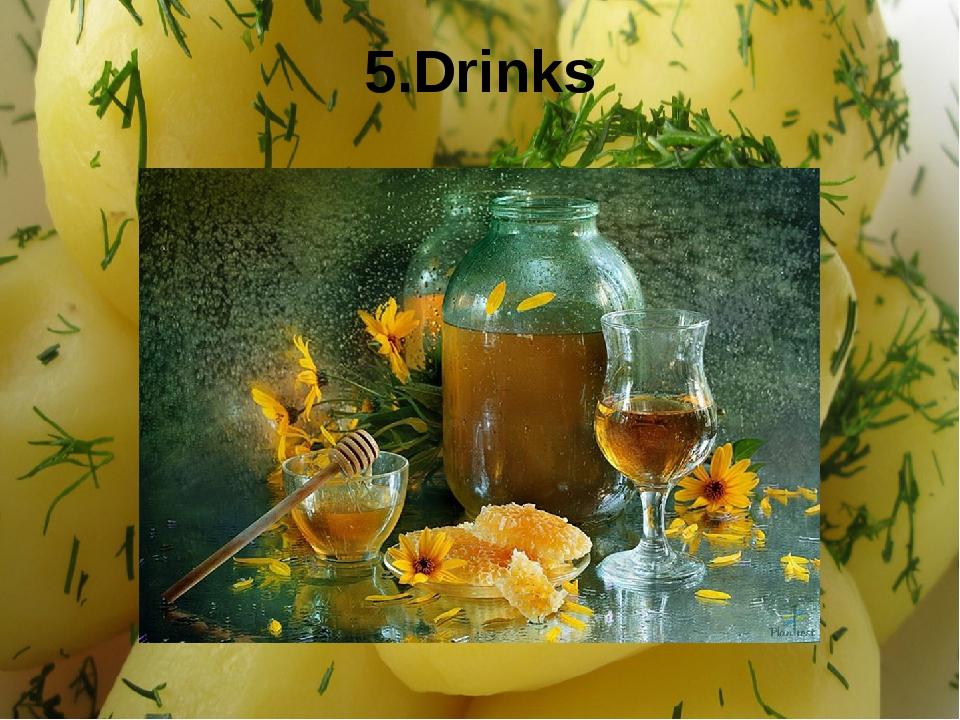 5.Drinks
