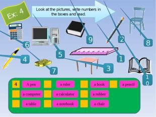 Look at the pictures, write numbers in the boxes and read. 1 5 9 2 4 8 7 10 3