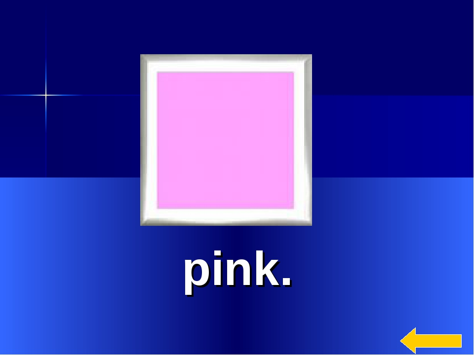 * pink.