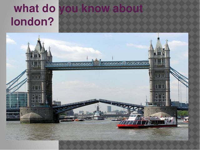 what do you know about london?