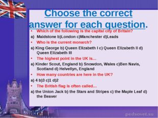 Choose the correct answer for each question. Which of the following is the ca