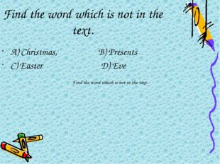 Find the word which is not in the text. Find the word which is not in the tex