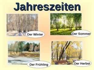 Jahreszeiten Der Winter Der Frühling Der Sommer Der Herbst