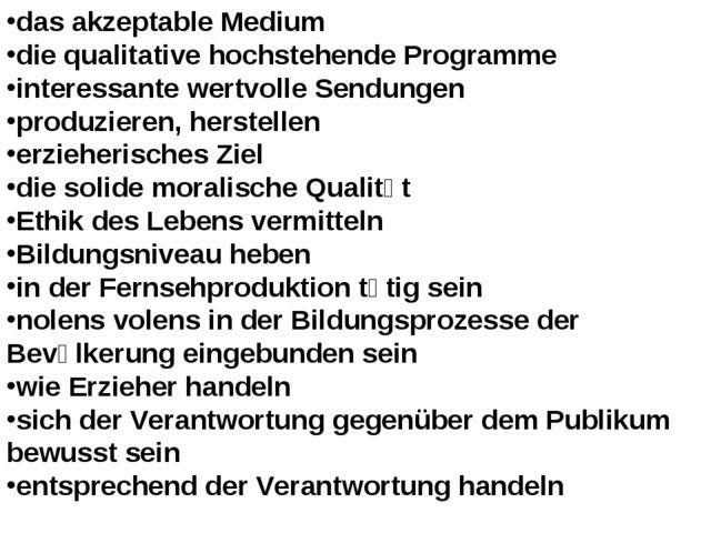 das akzeptable Medium die qualitative hochstehende Programme interessante wer...