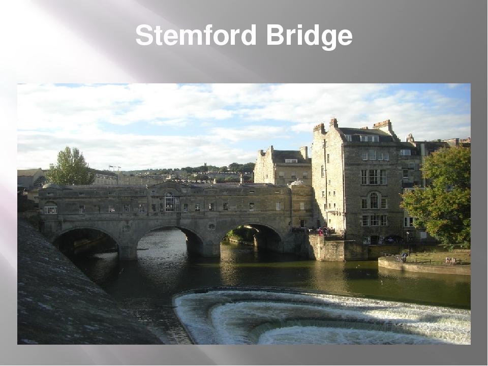Stemford Bridge