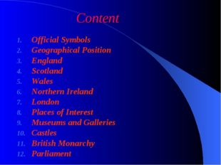 Content Official Symbols Geographical Position England Scotland Wales Norther