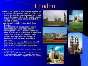 London London is the capital of the United Kingdom, its economic, political a