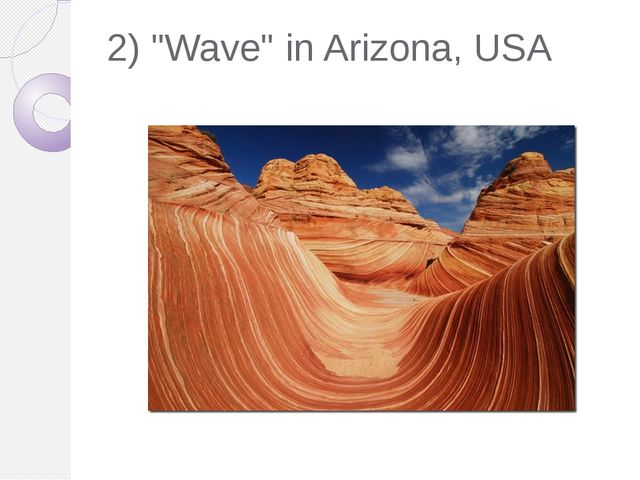 "2) ""Wave"" in Arizona, USA"