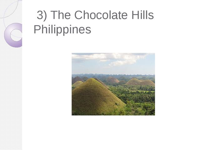 3) The Chocolate Hills Philippines