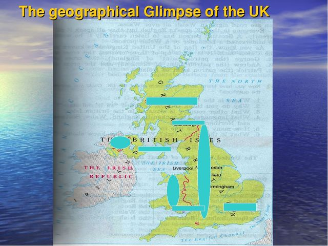 The geographical Glimpse of the UK
