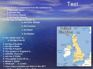 Test 1. Great Britain is separated from the continent by… a. the Pacific Ocea