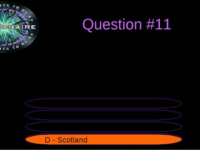 Question #11 The flag of this country is a white cross on a navy blue field....