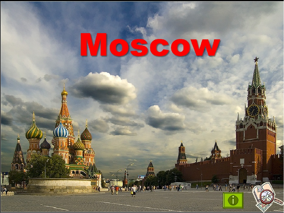 Moscow is of Russia the capital