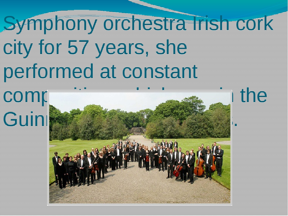 Symphony orchestra Irish cork city for 57 years, she performed at constant co...