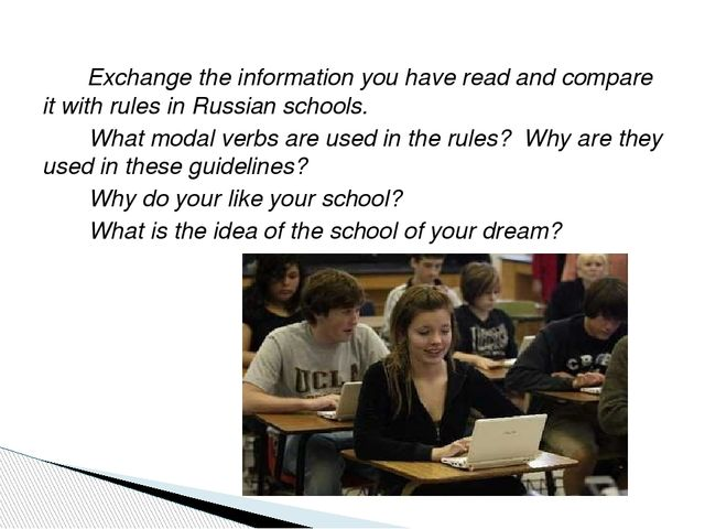 Exchange the information you have read and compare it with rules in Russian...