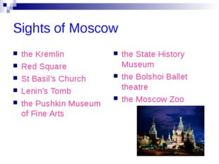 Sights of Moscow the Kremlin Red Square St Basil's Church Lenin's Tomb the Pu
