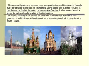 Moscou est également connue pour son patrimoine architectural: le Kremlin av