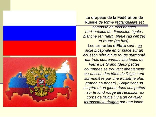 Le drapeau de la Fédération de Russie de forme rectangulaire est composé de t...