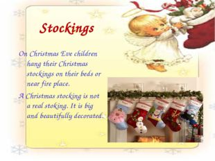 Stockings On Christmas Eve children hang their Christmas stockings on their b