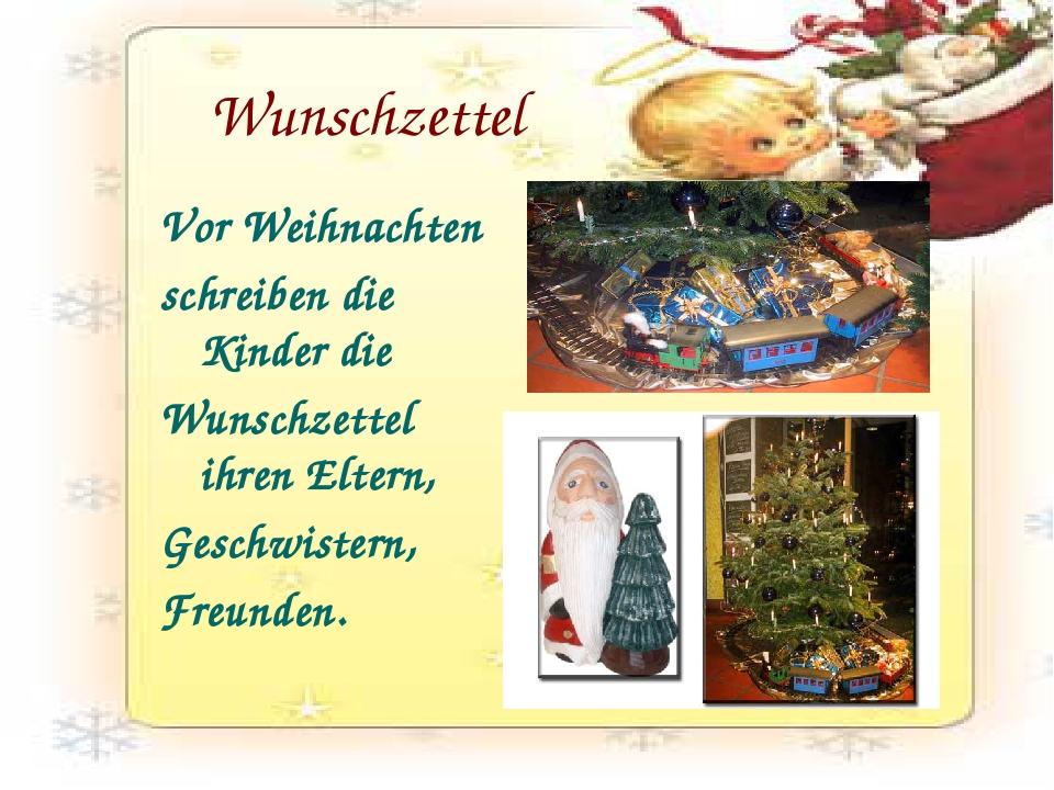 Wunschzettel Vor Weihnachten schreiben die Kinder die Wunschzettel ihren Elte...