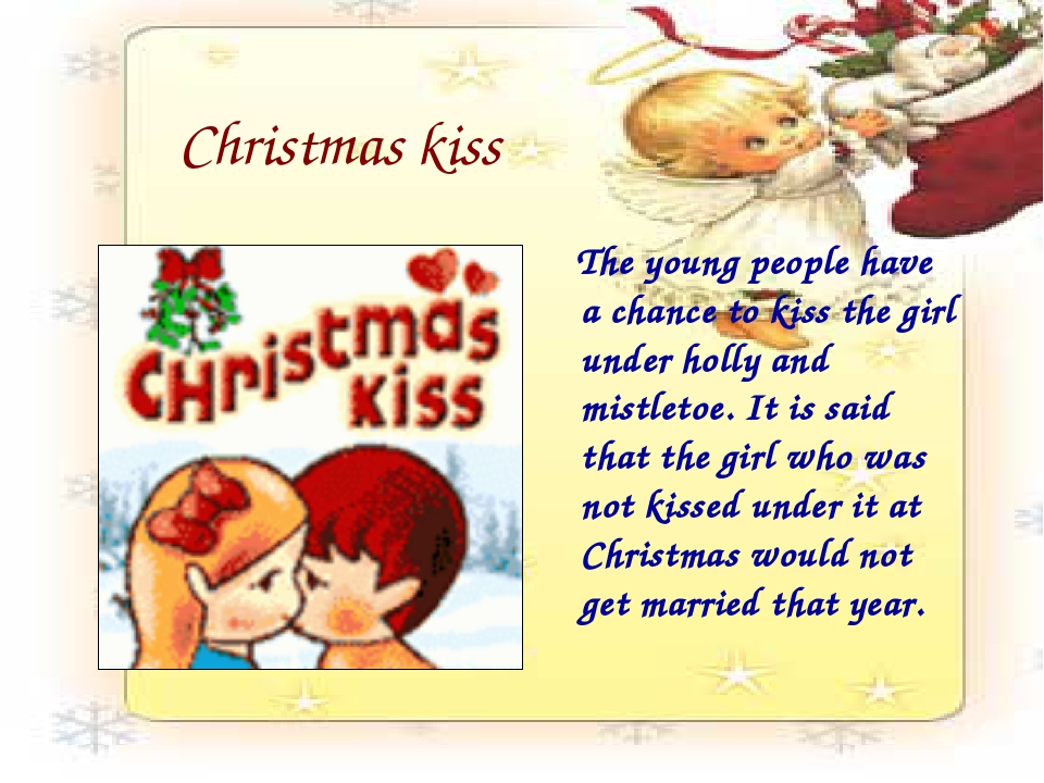 Christmas kiss The young people have a chance to kiss the girl under holly an...