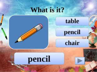 pencil table chair What is it? pencil