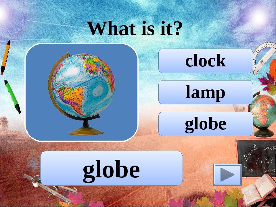 lamp clock globe What is it? globe