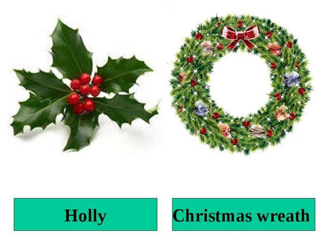 Holly Christmas wreath