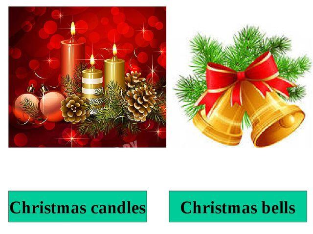 Christmas candles Christmas bells