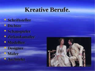 Kreative Berufe. Schriftsteller Dichter Schauspieler Zirkuskunstler Modellier