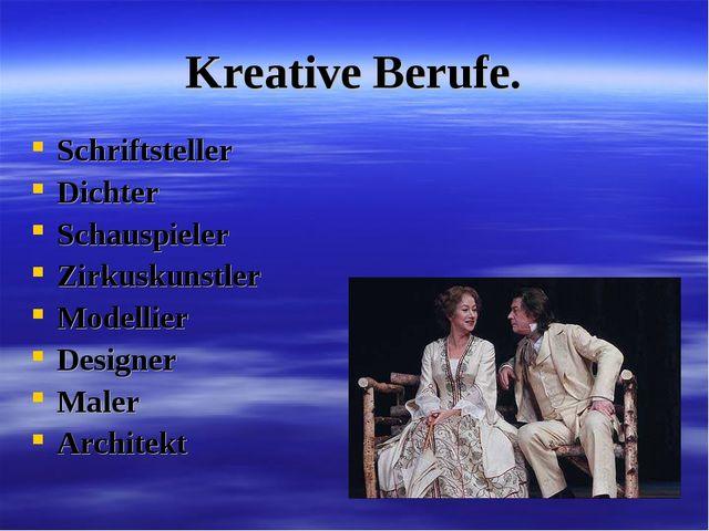 Kreative Berufe. Schriftsteller Dichter Schauspieler Zirkuskunstler Modellier...