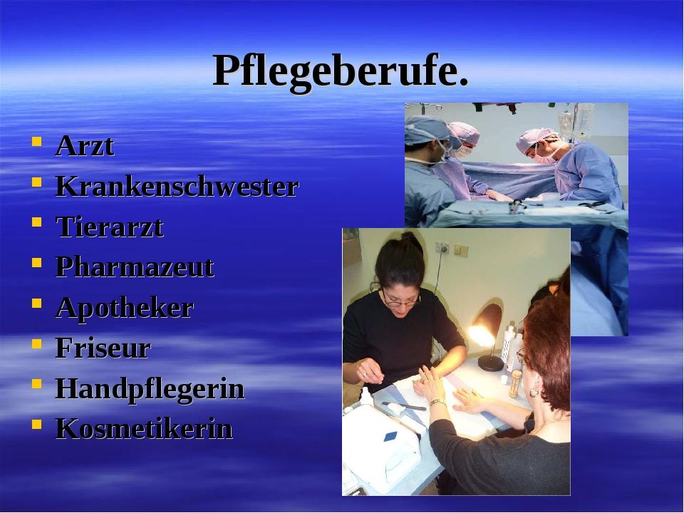Pflegeberufe. Arzt Krankenschwester Tierarzt Pharmazeut Apotheker Friseur Han...
